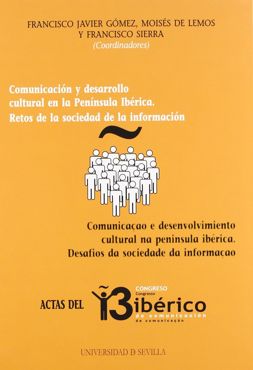 Actas del III Congreso Ibérico de Comunicación