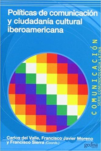 Políticas de comunicación y ciudadanía cultural iberoamericana