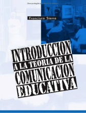 introduccion a la teoria de la comunicacion educativa