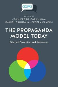 propaganda model today